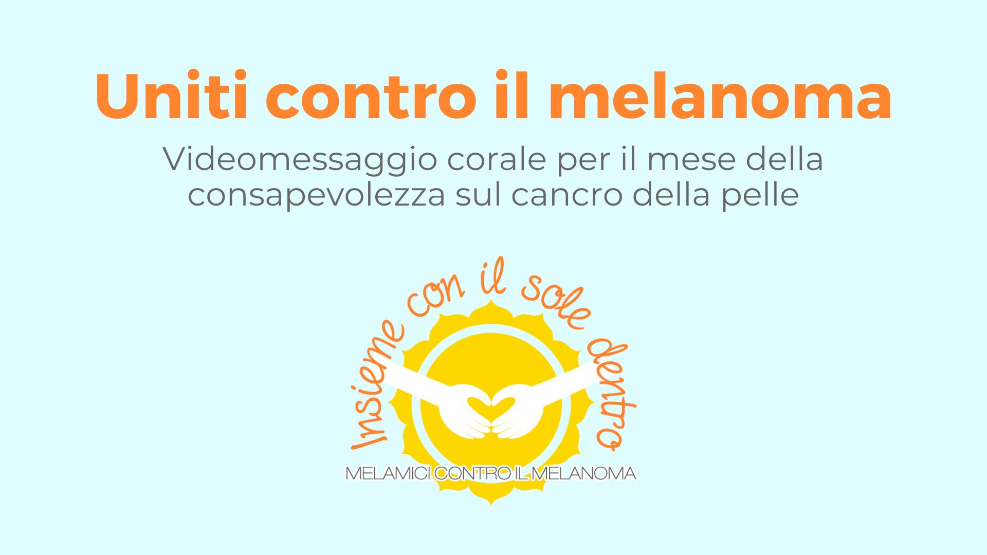 Unite nella lotta al melanoma